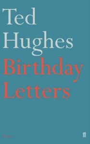 Hughes, Ted - Birthday Letters