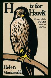 Macdonald, Helen - H is for Hawk