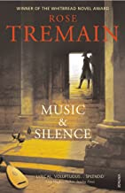 Tremain, Rose - Music and Silence