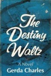Charles, Gerda - The Destiny Waltz
